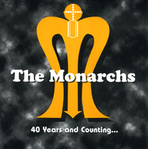 The Monarchs 40 Years And Counting CD